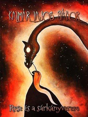 cover image of Rose és a sárkányverem