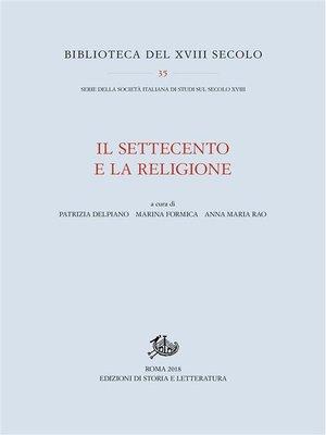 cover image of Il Settecento e la religione