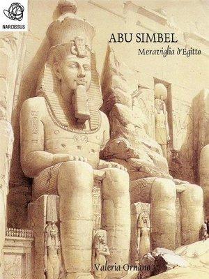 cover image of Abu Simbel Meraviglia d'Egitto