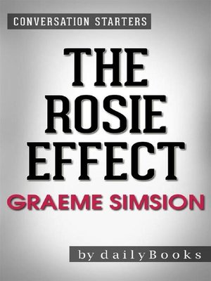 cover image of The Rosie Effect--A Novel by Graeme Simsion