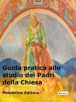 cover image of Guida pratica allo studio dei Padri della Chiesa