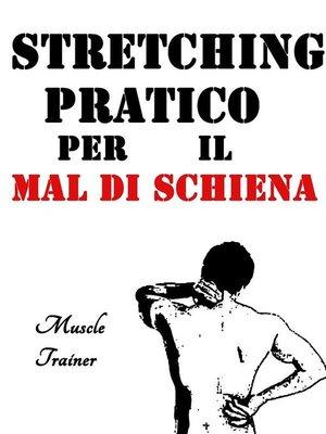 cover image of Stretching Pratico per il Mal di Schiena