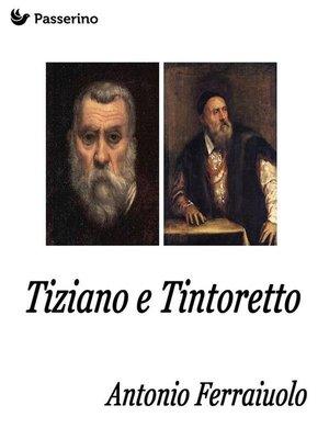 cover image of Tintoretto e Tiziano