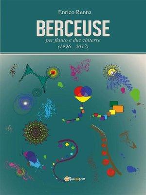 cover image of Berceuse per flauto e due chitarre