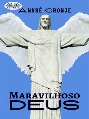 cover image of Maravilhoso Deus