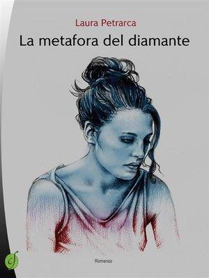 cover image of La metafora del diamante