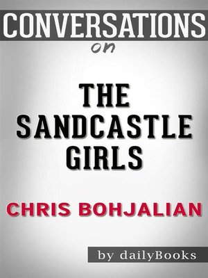 cover image of The Sandcastle Girls (Vintage Contemporaries)--by Chris Bohjalian | Conversation Starters