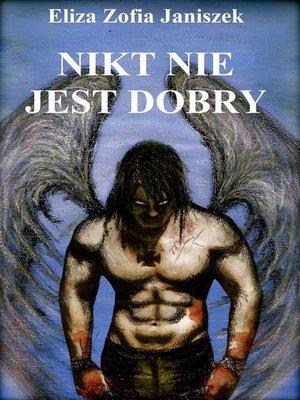 cover image of Nikt nie jest dobry