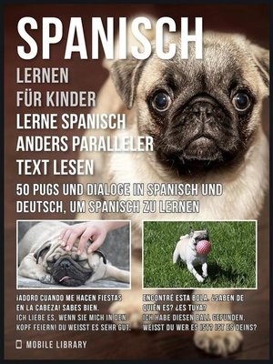 cover image of Spanisch Lernen Für Kinder--Lerne Spanisch Anders Paralleler Text Lesen