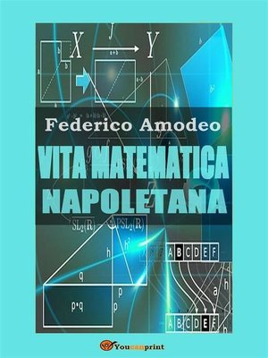 cover image of Vita matematica napoletana (studio storico, biografico, bibliografico)