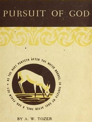 cover image of The Pursuit of God--The Human Thirst for the Divine