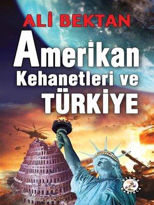 cover image of Amerikan Kehanetleri ve Türkiye