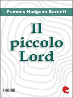 cover image of Il Piccolo Lord (Little Lord Fauntleroy)