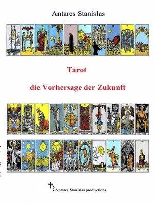 cover image of Tarot Die Vorhersage Der Zukunft