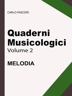 cover image of Quaderni Musicologici--Melodia