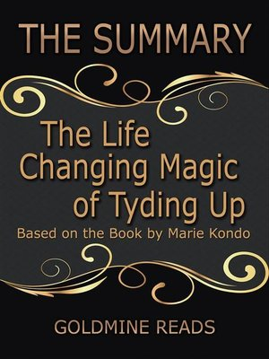 cover image of The Life Changing Magic of Tyding Up--Summrized for Busy People