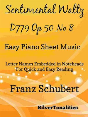 cover image of Sentimental Waltz D779 Opus 50 Number 8 Easy Piano Sheet Music