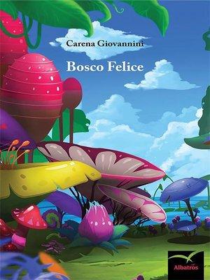 cover image of Bosco Felice