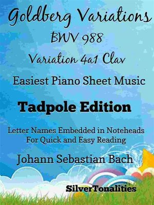 cover image of Goldberg Variations BWV 988 Variation 4a1 Clav Easiest Piano Sheet Music Tadpole Edition