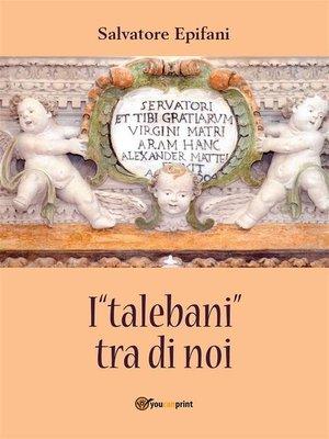 """cover image of I """"talebani"""" tra di noi"""