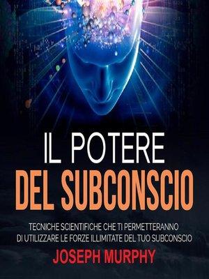 cover image of Il Potere del Subconscio