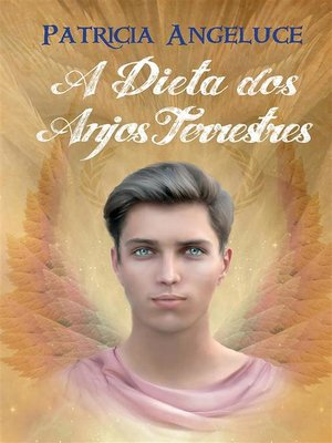 cover image of A Dieta dos Anjos Terrestres