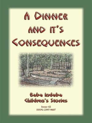 cover image of A DINNER AND ITS CONSEQUENCES--A Nipmuck Native American Tale