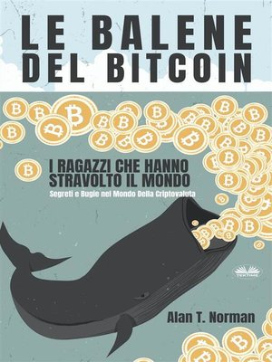 cover image of Le Balene Del Bitcoin