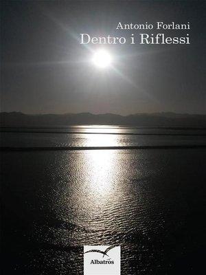 cover image of Dentro i riflessi