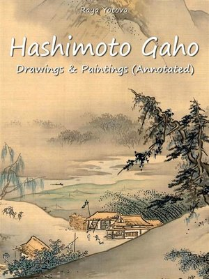 cover image of Hashimoto Gaho--Drawings & Paintings (Annotated)