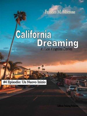 cover image of Un Nuovo Inizio (#4 della serie California Dreaming)--A Los Angeles Series