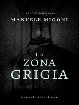 cover image of La Zona Grigia