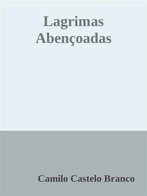 cover image of Lagrimas Abençoadas