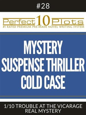 "cover image of Perfect 10 Mystery / Suspense / Thriller Cold Case Plots #28-1 ""TROUBLE AT THE VICARAGE – REAL MYSTERY"""