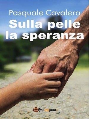 cover image of Sulla pelle la speranza