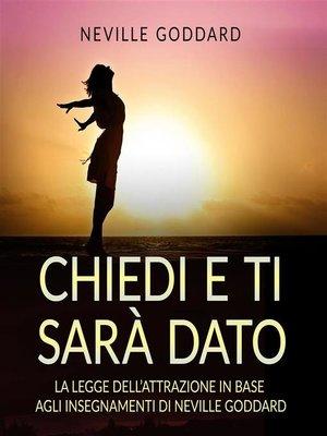 cover image of Chiedi e ti sarà dato