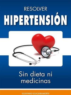 cover image of Hipertensión --resolver sin dieta y sin medicinas