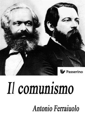 cover image of Il comunismo