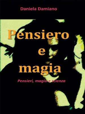cover image of Pensiero  e magia