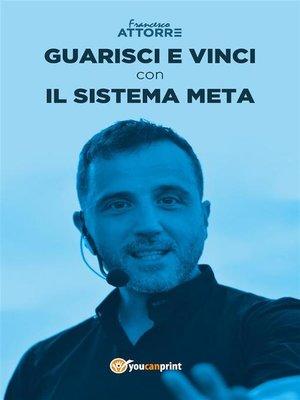 cover image of Guarisci e vinci con il Sistema Meta