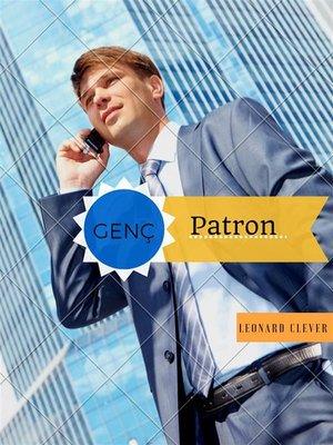 cover image of Erken Gelen Paronluk  -Genç Patronluk