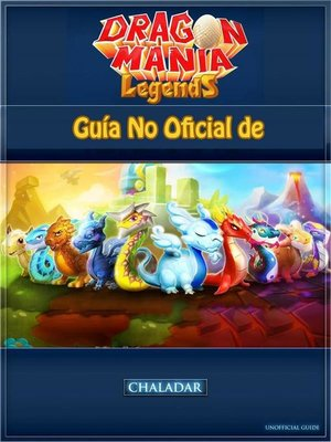 cover image of Guía No Oficial De Dragon Mania Legends