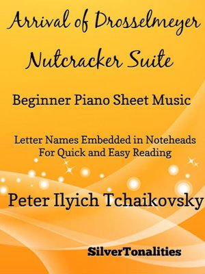 cover image of Arrival of Drosselmeyer the Nutcracker Suite Beginner Piano Sheet Music Tadpole Edition