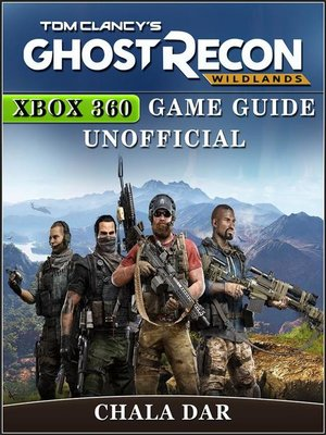 cover image of Tom Clancys Ghost Recon Wildlands Xbox 360 Game Guide Unofficial