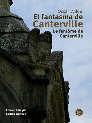 cover image of El fantasma de Canterville/Le fantôme de Canterville