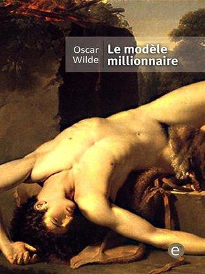 cover image of le modèle millionnaire