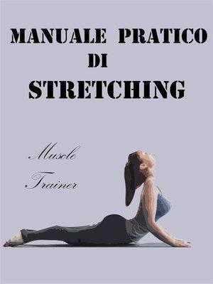 cover image of Manuale Pratico di Stretching