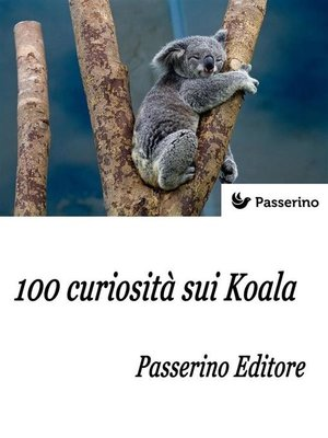 cover image of 100 curiosità sui Koala