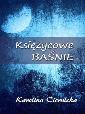 cover image of Księżycowe baśnie
