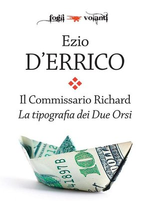 cover image of Il Commissario Richard. La tipografia dei Due Orsi